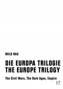 DIE EUROPA TRILOGIE / THE EUROPE TRILOGY - The Civil Wars, The Dark Ages, Empire